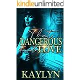 That Dangerous Kinda Love
