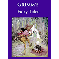 Grimm's Fairy Tales: ILLUSTRATED IN COLOR