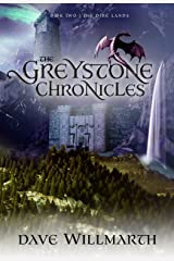 The Greystone Chronicles Book Two:  The Dire Lands Kindle Edition