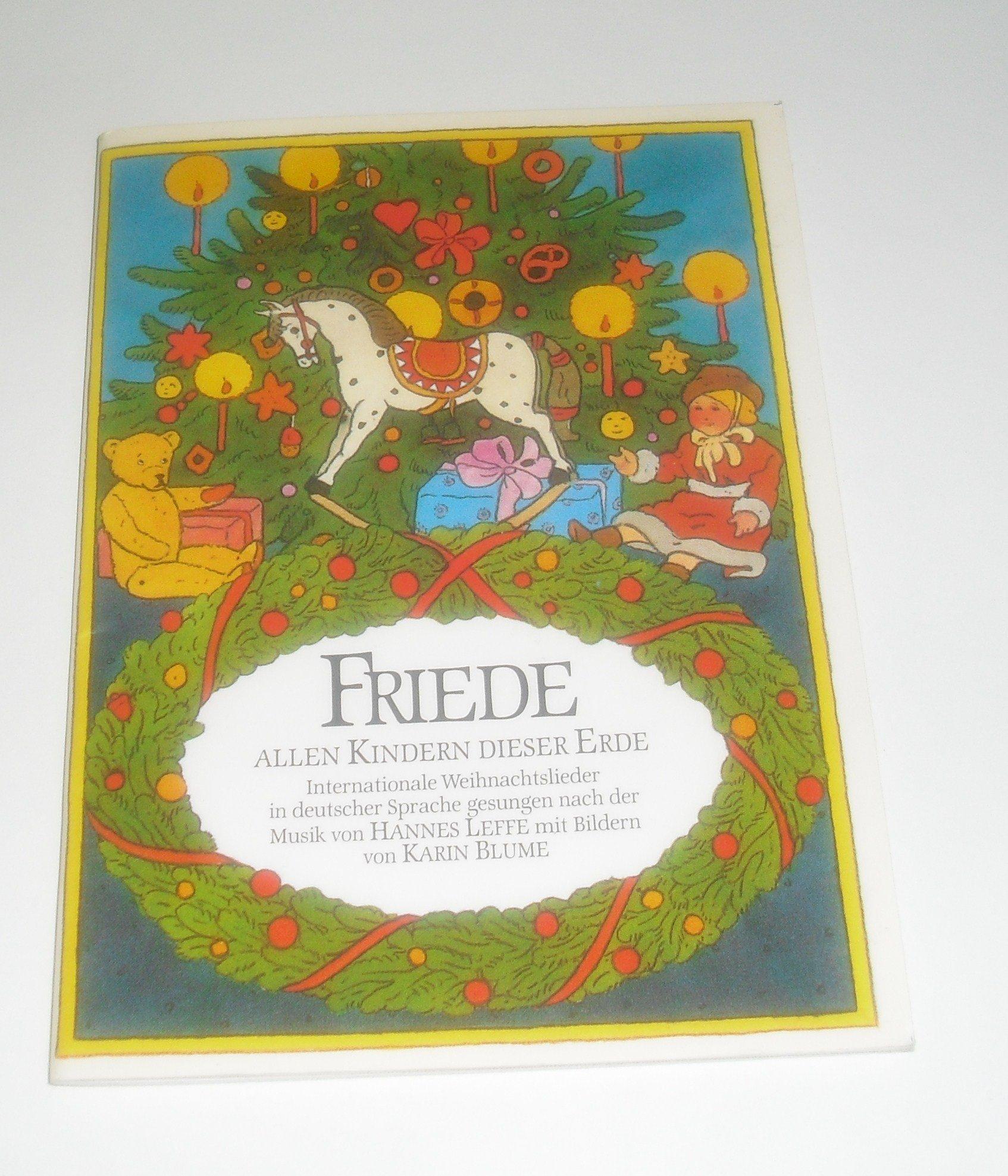 Friede allen Kindern dieser Erde. Internationale Weihnachtslieder in ...