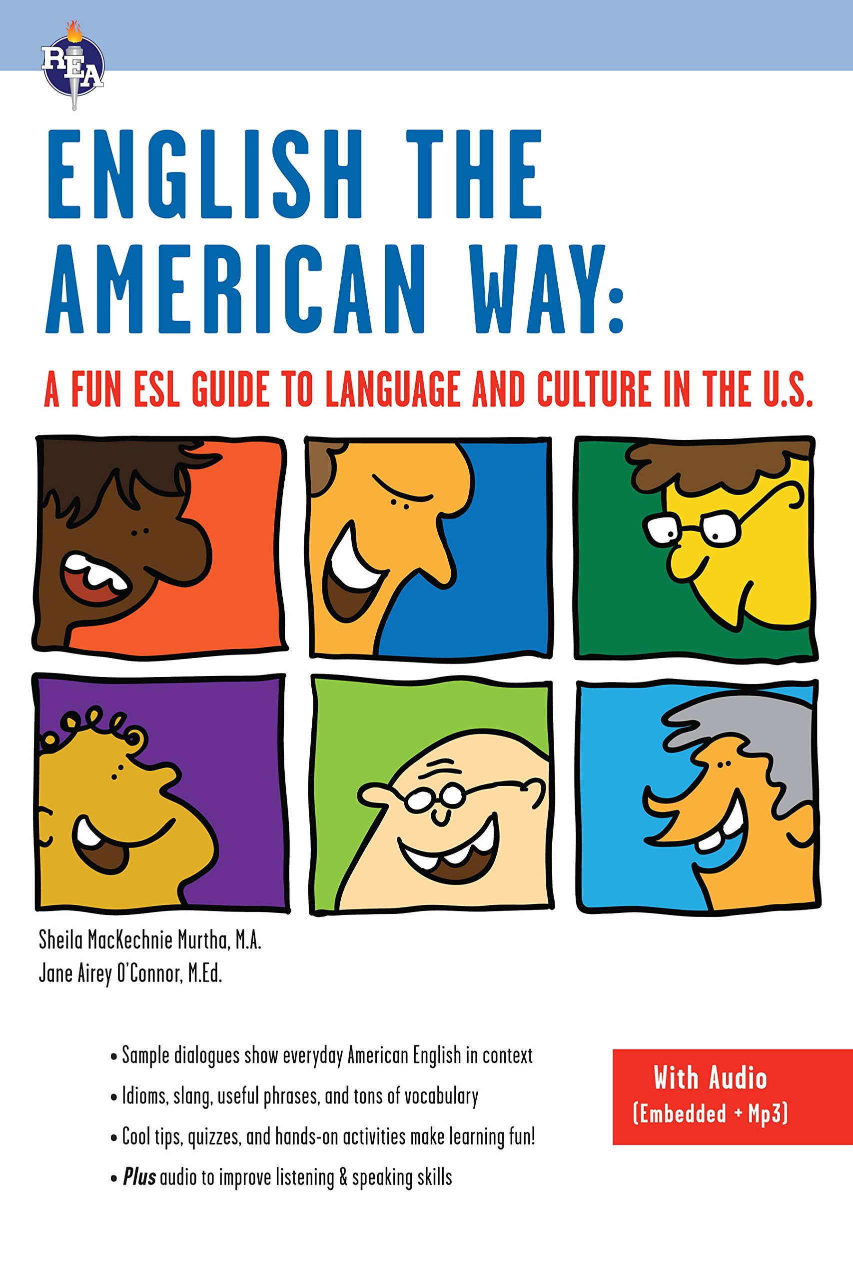 English The American Way  A Fun ESL Guide To Language And Culture In The U.S.  With Embedded Audio And MP3   English As A Second Language Series   English Edition