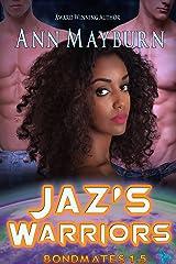 Jaz's Warriors (Bondmates Book 2) Kindle Edition