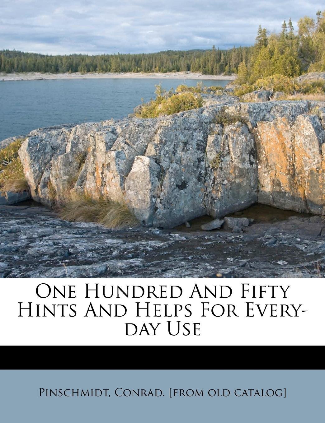 One hundred and fifty hints and helps for every-day use PDF Text fb2 book