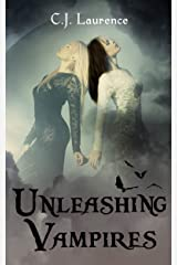 Unleashing Vampires (Unleashing Series Book 2) Kindle Edition