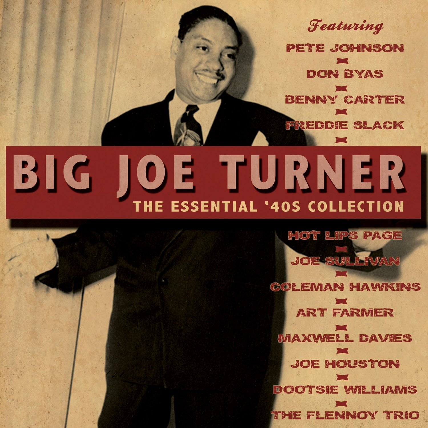 ビッグ・ジョー・ターナー / The Essential '40s Collection
