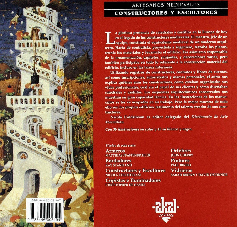 Constructores y escultores (Artesanos medievales): Amazon.es: Nicola Coldstream, Julio Rodríguez Puértolas: Libros