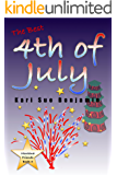 The Best 4th of July: Montana Friends Adventure Book 4