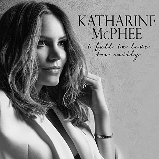 I Fall in Love Too Easily - <strong>Katharine Mcphee</strong>