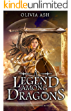 A Legend Among Dragons (Dragon Dojo Brotherhood Book 8)