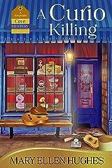 A Curio Killing (Keepsake Cove Mysteries Book 3) Kindle Edition