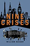 Nine Crises: Fifty Years of Covering the British Economy from Devaluation to Brexit