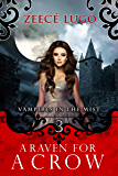 A Raven for a Crow (Vampires in the Mist Book 3)
