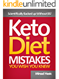 Keto Diet Mistakes You Wish You Knew - Scientifically Backed up Without BS!
