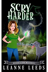 Scry Harder (Mystic's End Mysteries Book 7) Kindle Edition