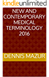 New and Contemporary Medical Terminology 2016