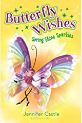 Butterfly Wishes 4: Spring Shine Sparkles Kindle Edition