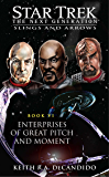 Enterprises of Great Pitch and Moment: Slings and Arrows #6 (Star Trek: The Next Generation)