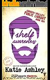 Shelf Awareness (Green Valley Library Book 4)