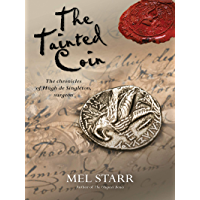 The Tainted Coin: The fifth chronicle of Hugh de Singleton, surgeon (Hugh De Singleton's Chronicles Book 5)