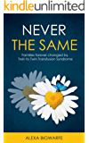 Never the Same: Families Forever Changed by Twin to Twin Transfusion Syndrome (English Edition)