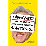 Laugh Lines: My Life Helping Funny People Be Funnier