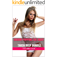 CHERRY POPPING the BRAT!: Taboo Bundle ~ Taking Her DEEP ~ From First Time to Too BIG to Backdoor!