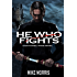 HE WHO FIGHTS (Nathaniel Rane Book 1)