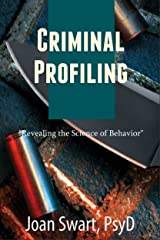 Criminal Profiling: Revealing the Science of Behavior Kindle Edition
