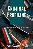 Criminal Profiling: Revealing the Science of Behavior
