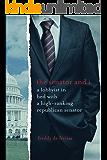 The senator and I