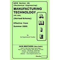 AMIE Manufacturing Technology MC-406 Solved Paper