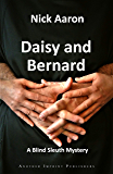 Daisy and Bernard (The Blind Sleuth Mysteries Book 2)
