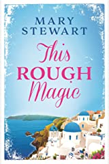 This Rough Magic: A completely unputdownable adventure set in the South of France Kindle Edition