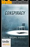Silo Saga: Conspiracy (Kindle Worlds Novella) (Hart's Folly Book 4)
