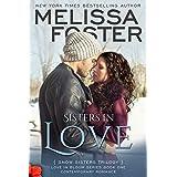 Sisters in Love (Love in Bloom: Snow Sisters, Book One),