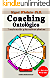 Coaching Ontológico: Transformación y desarrollo de sí mismo