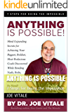 Anything Is Possible: 7 Steps for Doing the Impossible (English Edition)