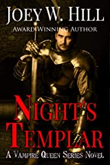 Night's Templar: A Vampire Queen Series Novel Kindle Edition