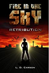 Fire in the Sky: Retribution Kindle Edition