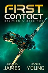 First Contact (Oblivion Book 2) Kindle Edition