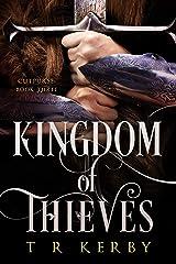 Kingdom of Thieves: Cutpurse: Book Three (Cutpurse Trilogy 3) Kindle Edition