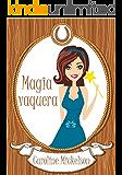 Magia vaquera (Spanish Edition)