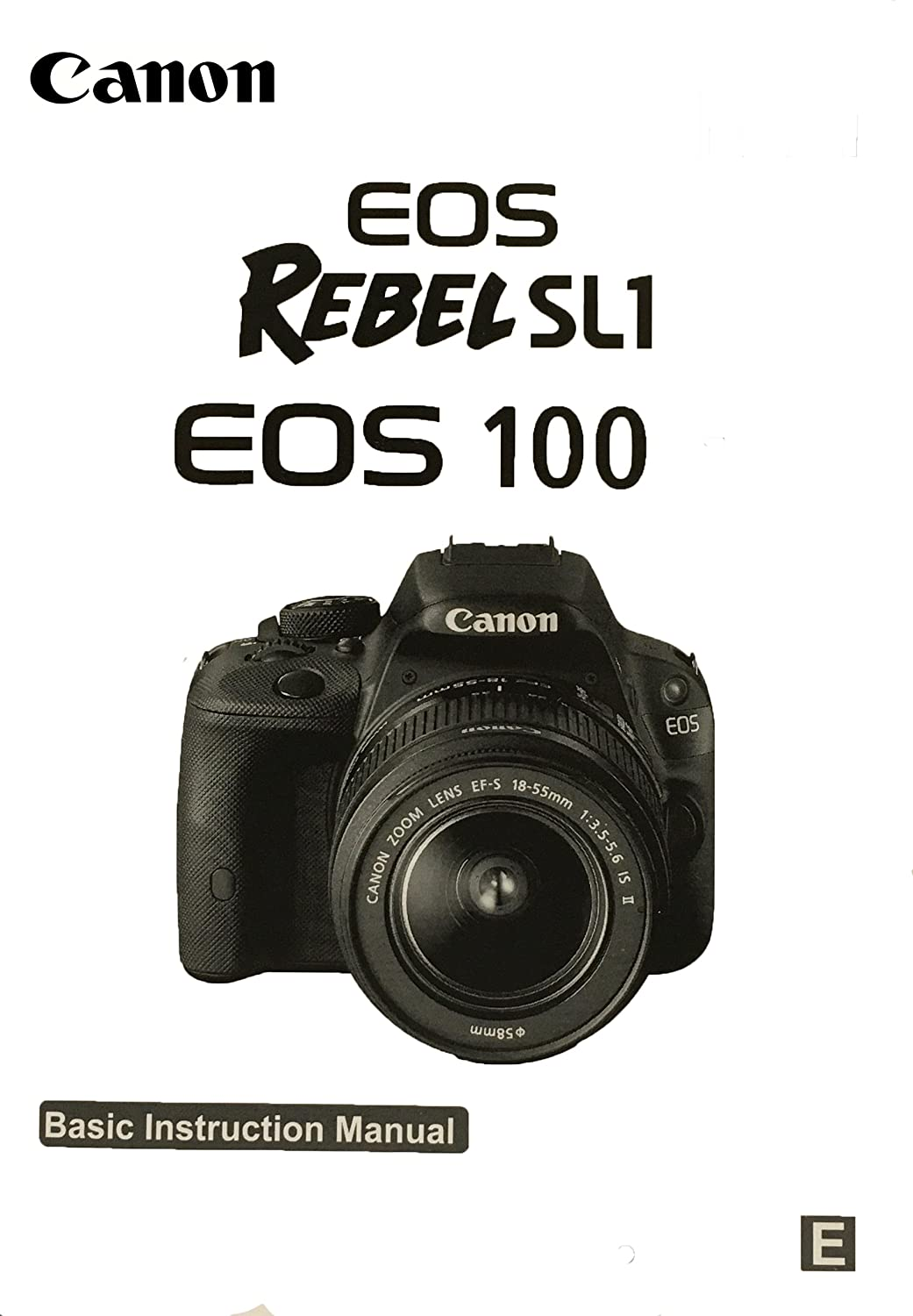 Amazon.com : Canon EOS Rebel SL1 Basic Instruction Manual for Canon Cameras  : Camera & Photo