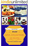 Southern Cookbook Collection (Soul Food & Southern Cakes): 120 #Delish Recipes