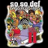 So So Def Bass All-Stars Vol. II