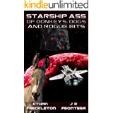 Of Donkeys, Dogs, and Rogue Bits (Starship Ass Book 2)