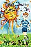 Thomas Découvre Le But De La Vie (Livre pour Enfants sur le But de la Vie, livre enfant, livre jeunesse, conte enfant, livre pour enfant, histoire pour enfant, livre bébé, enfant, bébé, livre enfant)