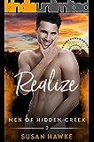 Realize (Men of Hidden Creek Season 4 Book 2)