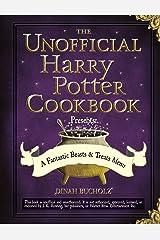 The Unofficial Harry Potter Cookbook Presents - A Fantastic Beasts & Treats Menu Kindle Edition