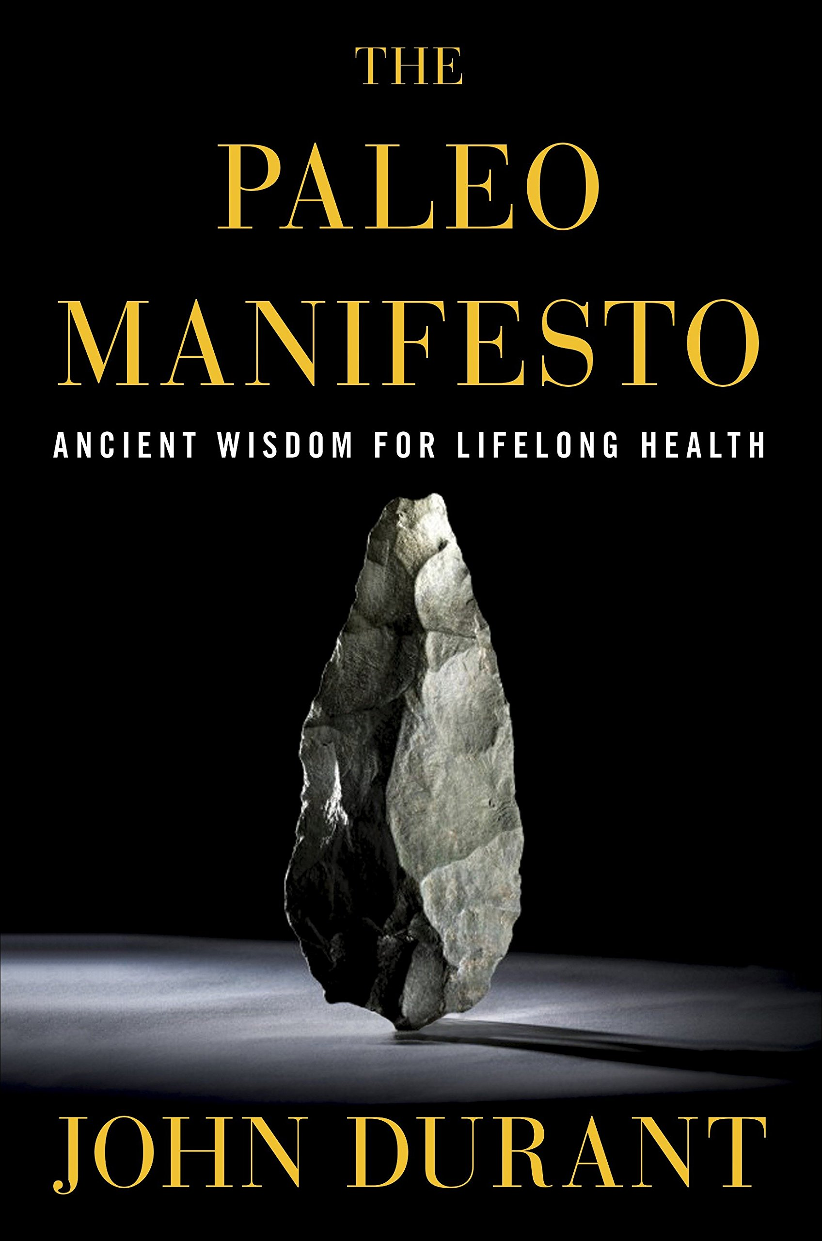 62194cfdf The Paleo Manifesto: Ancient Wisdom for Lifelong Health (Inglês) Capa Comum  – 19 mai 2014
